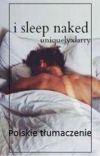 i sleep naked ➸ larry stylinson by CrazyMofos666