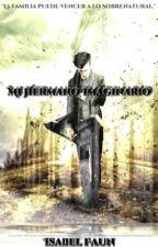 Mi Hermano Imaginario [EN EDICIÓN]  by lauraisp405