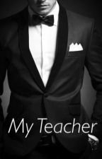 My Teacher by 0RandomAuthor0