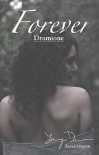 Forever|| Dramonie by llaauurryynn