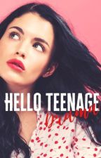 Hello Teenage Drama (book three) by redladiebug