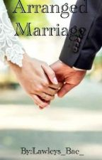 Arranged Marriage (A Justin Bieber Love Story) by DolansOnlyBae