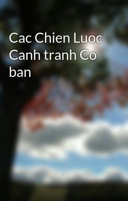 Cac Chien Luoc Canh tranh Co ban