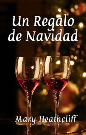 Un Regalo de Navidad by MaryHeathcliff