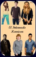 El internado Harrison {En Edición} by Vechito08