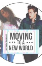 Moving to a New World by tanyamiahxo