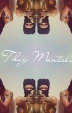 A Thugs Mentality by LE_MASHA_