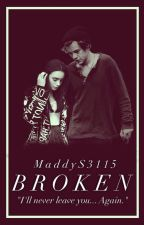 Broken by MaddyS3115