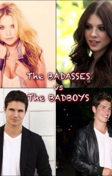 The Badass' vs The Bad Boys