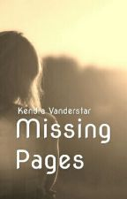 Missing Pages by IAmAliveee