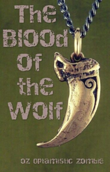 The Blood Of The Wolf