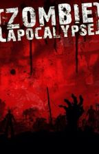 Zombie Apocalypse Roleplay by -RoleplayQueen-