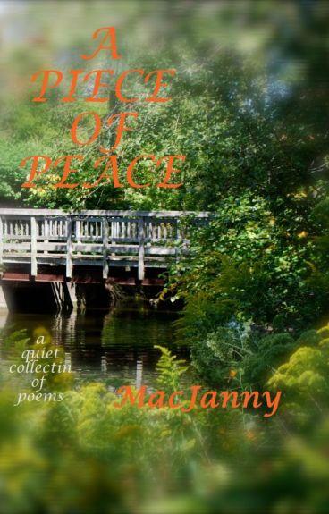 A Piece of Peace by MacJanny