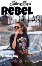 Rebel Dallas by KissinqHayes