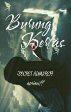 Burung Kertas (Secret Admirer) by aprianiff