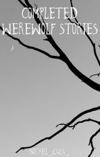 Completed Werewolf Stories by nickel_0404_