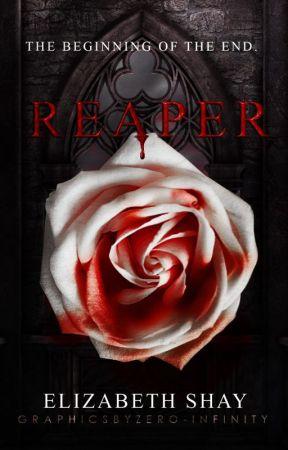 Reaper |#Wattys2017| by Underthepalmtrees_