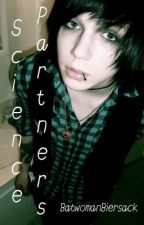 Science Partners (Andy Biersack) **COMPLETED** by BatwomanBiersack
