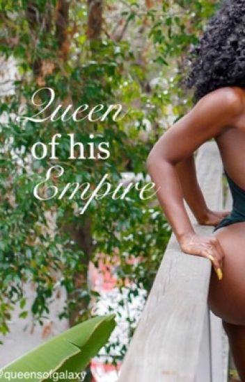 Queen of His Empire
