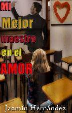 Mi mejor maestro en el amor by BrenJazz