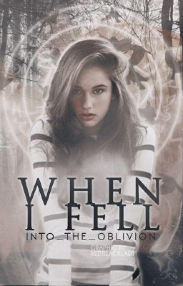 When I Fell | Book One | An Avengers Fan Fiction [#Wattys2015]