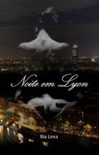 Noite em Lyon by MahLimak