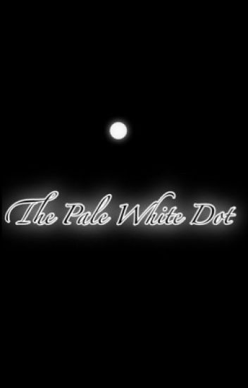 The Pale White Dot