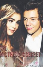 The mistress's secret | Harry Styles by AmazingHarry
