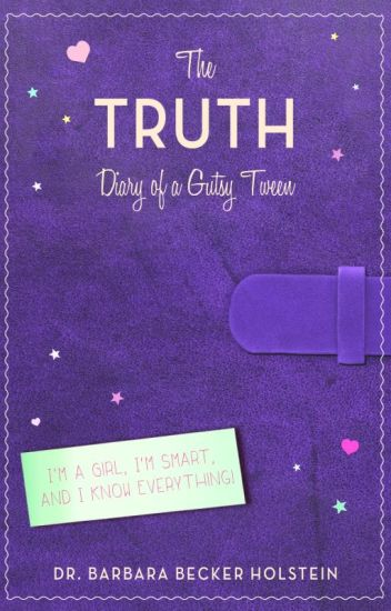 The Truth, Diary of a Gutsy Tween