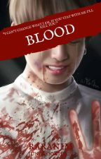 Blood // Jeon Jungkook by Jungkookie10V