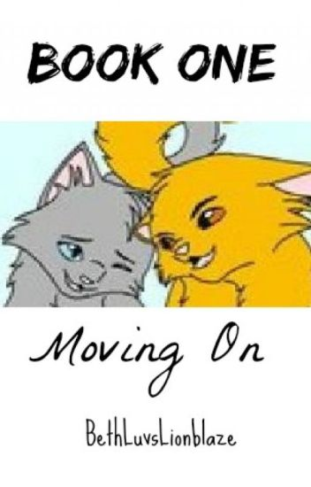 Book 1. Moving On (A Warriors Tale)