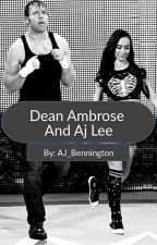 Dean Ambrose And Aj Lee by ambreigns_asylum14