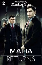 Mafia Returns by MisterYus