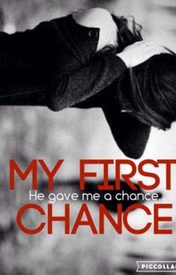 First Chance
