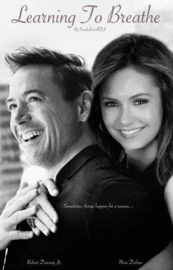 Learning To Breathe [A Robert Downey Jr. Fan-Fic / Torn AU]