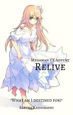 Megaman ZX Advent: Relive by SakuraKashimashi
