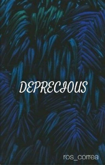 Deprecious