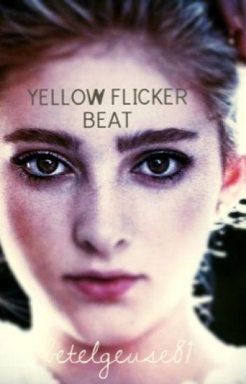 Yellow Flicker Beat (sequel to DTPP)