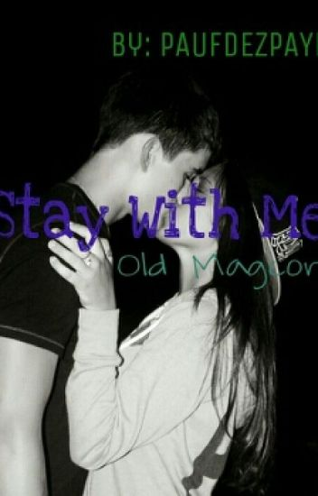 Stay With Me {Magcon FanFic}