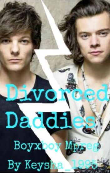 Divorced Daddies -Larry Stylinson mpreg a.u-