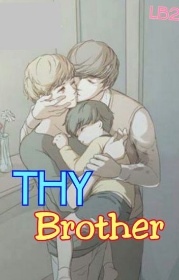 Thy Brother