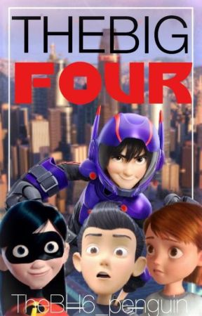 The Big Four (Robinsons, Incredibles, BH6 & Bolt X-Over) by _CakeThePenguin_