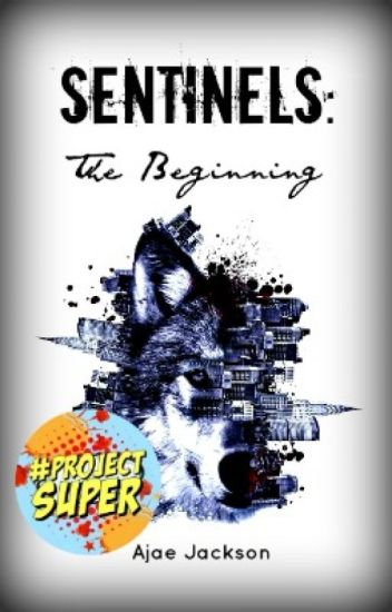 SENTINELS: The Beginning