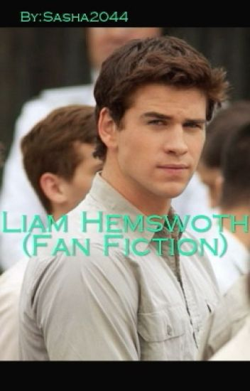 Liam Hemsworth (Fan Fiction)