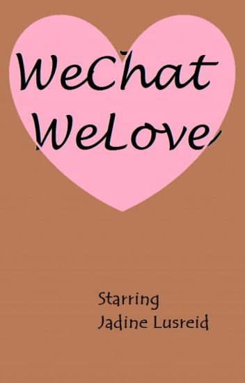 WeChat WeLove