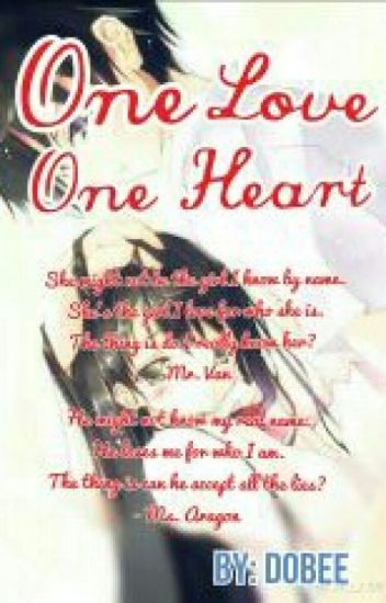 One Love One Heart [ON HOLD]