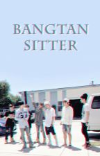 Bangtan Sitter [ON-HOLD] by yukwoned