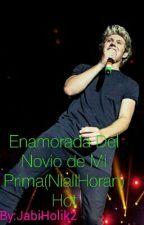 Enamorada del novio de mi Prima (Niall Horan )(Hot) by JabiHolik2