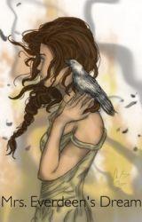 Mrs.Everdeen's Dream by FlutterIsShy