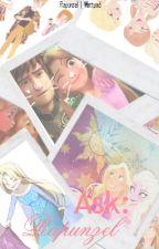 Ask Rapunzel by RapunzeI
